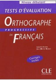 Orthographe progressive du francais debutant tests