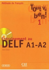 Tout va bien 1 entrainement au DELF A1-A2