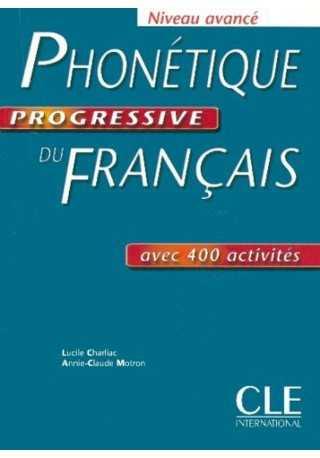 Phonetique progressive du francais avance livre