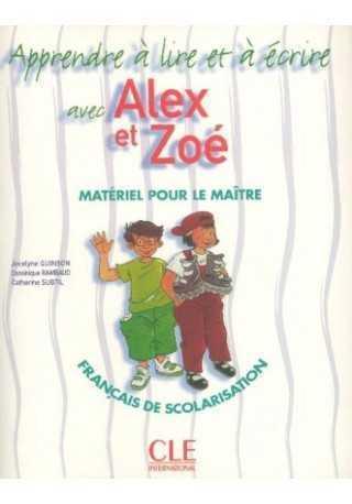 Alex et Zoe 1 Apprendre a lire et ecrire Fichier et guide