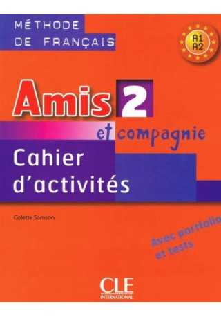 Amis et compagnie 2 ćwiczenia + CD Audio