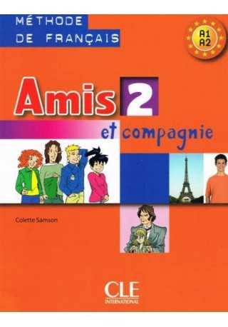 Amis et compagnie 2 podręcznik