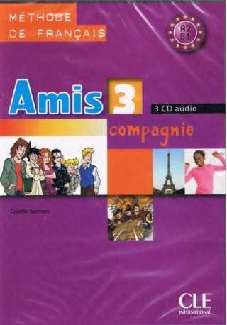 Amis et compagnie 3 CD audio /3/
