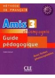 Amis et compagnie 3 przewodnik metodyczny