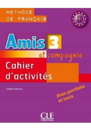 Amis et compagnie 3 ćwiczenia + CD audio