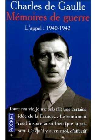 Memoires de guerre L'appel 1940-1942