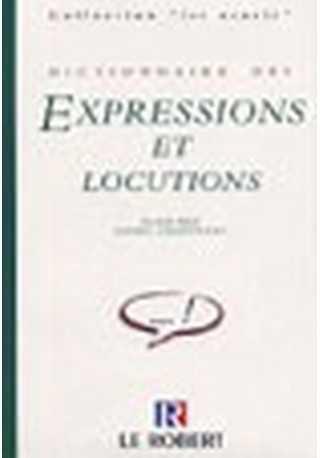 Dictionnaire usuels expressions et locutions