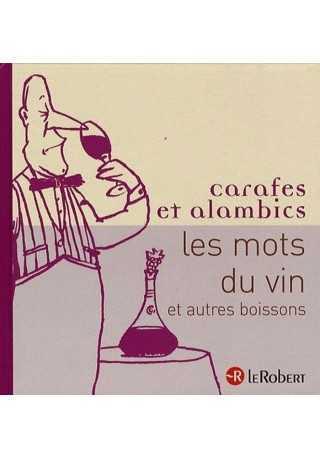 Mots du vin Carafges et alambica