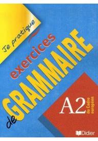 Je pratique exercices de grammaire A2