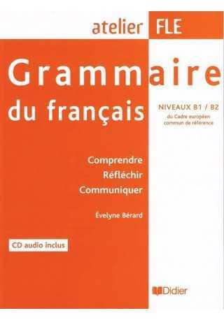 Grammaire du francais niveaux B1/B2