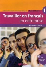 Travailler en francais en enterprise 1 książka niveau A1/A2