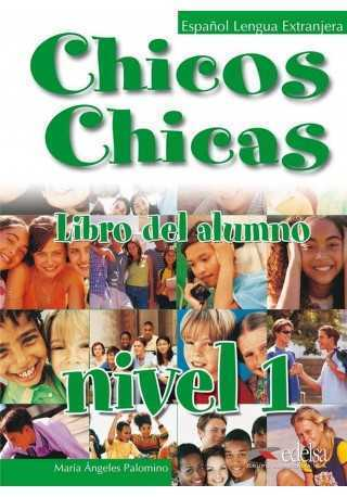 Chicos Chicas 1 podręcznik