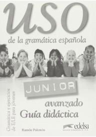 Uso de la gramatica espanola Junior avanzado guia didactica