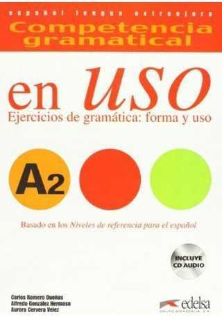 Uso A2 ejercicios de gramatica forma y uso libro + materiały audio do pobrania