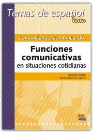 Comunicando comunicando Temas de espanol