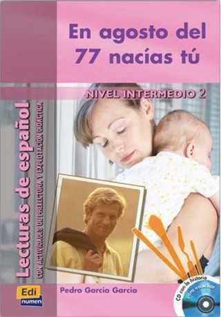 Agosto del 77 nacias tu książka + CD intermedio