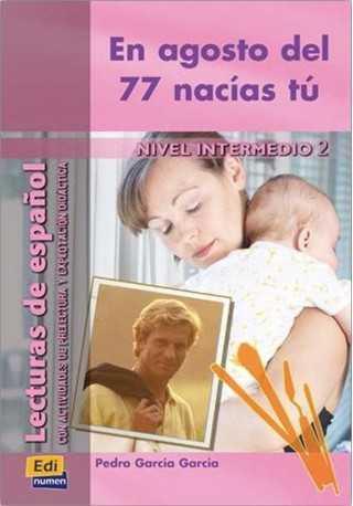 Agosto del 77 nacias tu książka intermedio