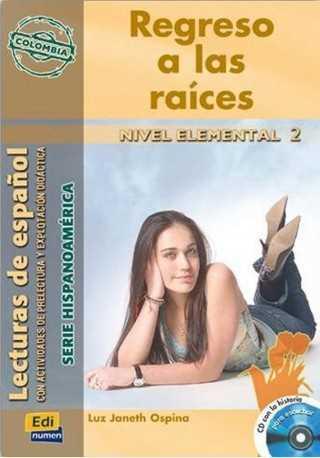 Regreso a las raices książka + CD elemental 2
