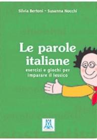 Parole italiane esercizi e giochi per imparare il lessico