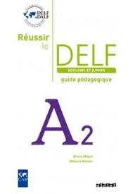 Reussir le DELF A2 scolaire guide pedagogique