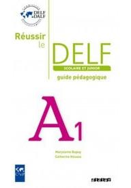 Reussir le DELF A1 scolaire guide pedagogique