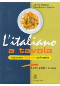 Italiano a tavola Imparare i'taliano cucinando