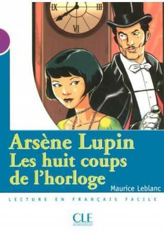 Arsene Lupin Huit coups de l`horloge niveau 1