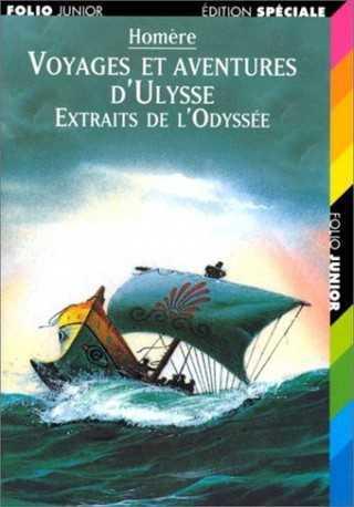 Voyages et aventures d'Ulysse Extraits de l'Odyssee