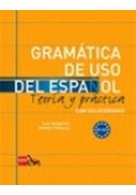Gramatica de uso del espanol A1-A2 Teoria y practica