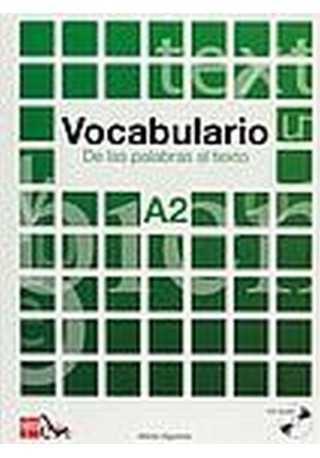Vocabulario A2 De las palabras al texto