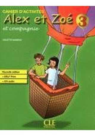 Alex et Zoe 3 ćwiczenia + CD audio  nowa edycja