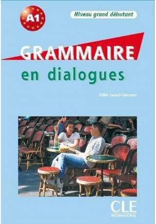 Grammaire en dialogues grand debutant + CD audio