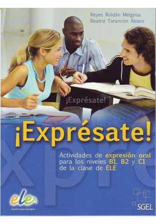 Expresate Actividades de expresion oral B1 B2 C1
