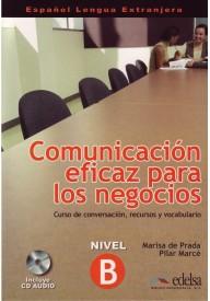 Comunicacion eficaz para los negocios Nivel B + CD audio