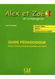 Alex et Zoe 3 przewodnik metodyczny Nowa edycja