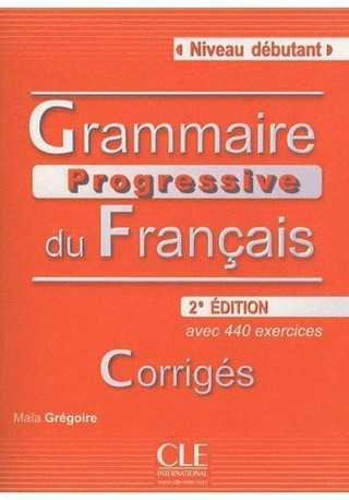 Grammaire progressive du Francais niveau debutant klucz