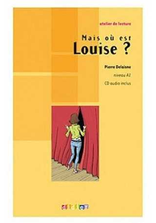 Mais ou est Louise? książka + CD