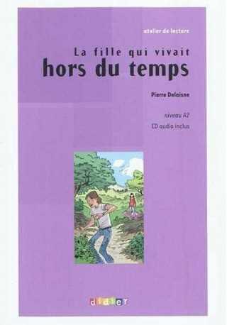 Fille qui vivait hors du temps książka + CD