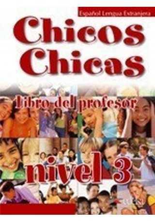 Chicos Chicas 3 przewodnik metodyczny