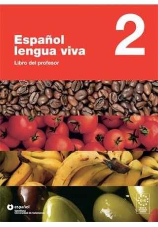 Espanol lengua viva 2 przewodnik metodyczny