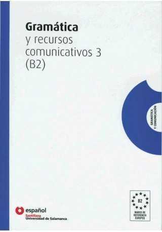 Gramatica y recursos comunicativos 3 poziom B2