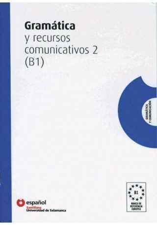 Gramatica y recursos comunicativos 2 poziom B1