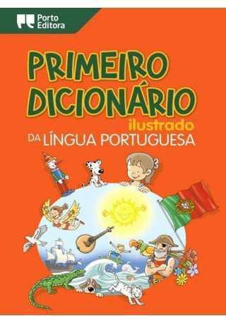 Primeiro Dicionario ilustrado da lingua portuguesa