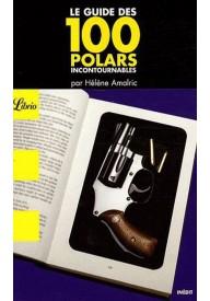 Guide des 100 polars incontournables