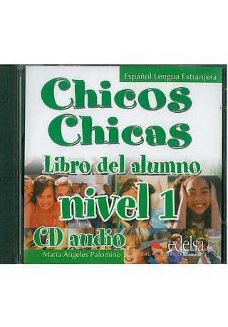 Chicos Chicas 1 CD audio