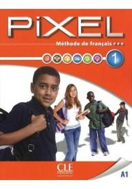 Pixel 1 A1 - podręcznik do francuskiego - dla młodzieży w wieku 11-15 lat - szkoła podstawowa - MEN - Catherine Favret