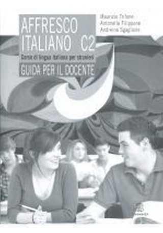Affresco italiano C2 przewodnik metodyczny