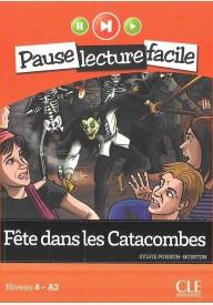Fete dans les Catacombes książka+CD audio Pause lecture faci
