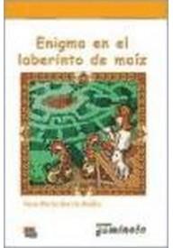 Enigma en el laberinto de maiz książka + CD audio