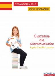 Sprawdzian szóstoklasisty język hiszpański 2015 ćwiczenia